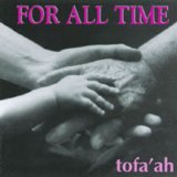 Tofaah: For All Time